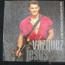 Discos de vinilo: LP JESUS VAZQUEZ // A DOS MILIMETROS ESCASOS DE TU BOCA. Lote 42343422
