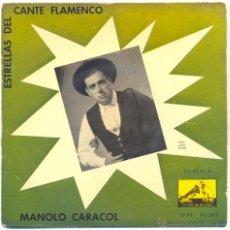Discos de vinilo: MANOLO CARACOL.- ESTRELLAS DEL CANTE FLAMENCO.. Lote 42349846
