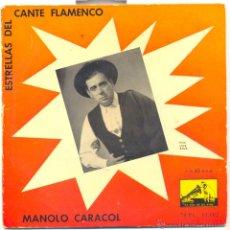 Discos de vinilo: MANOLO CARACOL.- ESTRELLAS DEL CANTE FLAMENCO.. Lote 42349875