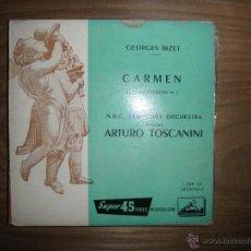 Discos de vinilo: CARMEN. GEORGES BIZET. DIRECCION ARTURO TOSCANINI. LA VOIX DE SON MAITRE. . Lote 42353070