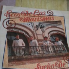 Discos de vinilo: ECOS DE LAS MARISMAS SUEÑO DE AMOR. MB3. Lote 42353246