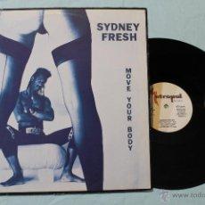 Discos de vinilo: SYDNEY FRESH MOVE YOUR BODY MAXI 12 METROPOL1990. Lote 42357631