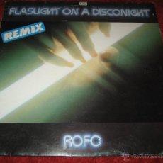 Discos de vinilo: ROFO, FLASLIGHT ON A DISCONIGTH, REMIX !! DIFICIL MAXI ITALO DANCE, DISCO 80. Lote 42364228