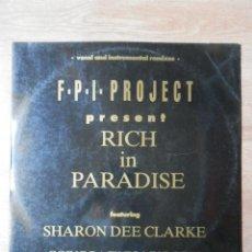 Discos de vinilo: RICH IN PARADISE - F.P.I. PROJECT. FEATURING SHARON DEE CLARKE. Lote 42368708