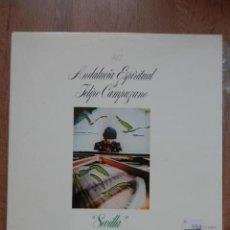 Discos de vinilo: ANDALUCÍA ESPIRITUAL. VOL. 2. SEVILLA - FELIPE CAMPUZANO. Lote 42368724