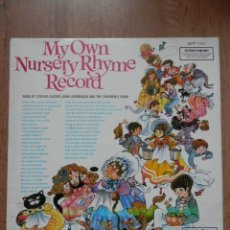 Discos de vinilo: MY OWN NURSERY RHYME RECORD - SUNG BY CYNTHIA GLOVER, JOHN LAWRENSON AND THE CHILDREN'S CHOIR. Lote 42368728