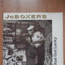 Discos de vinilo: JUST GOT LUCKY (ACABO DE TENER SUERTE) - JOBOXERS. Lote 42368747