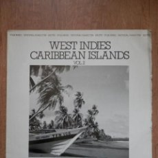 Discos de vinilo: WEST INDIES CARIBBEAN ISLANDS. VOL. 2 - DIVERSE GROUPS. Lote 42368792