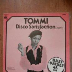 Discos de vinilo: DISCO SATISFACTION (MEDLEY) - TOMMI. Lote 42368823