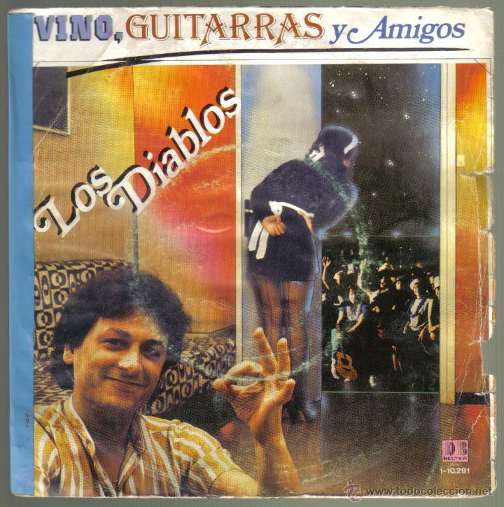 LOS DIABLOS. VINO, GUITARRAS Y AMIGOS. BELTER . LITERACOMIC. (Música - Discos de Vinilo - EPs - Grupos Españoles de los 70 y 80)