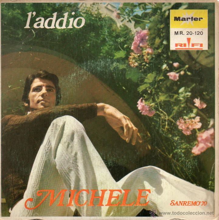 MICHELE - FESTIVAL DE SAN REMO, SG, L´ADDIO + 1 , AÑO 1970 (Música - Discos - Singles Vinilo - Otros Festivales de la Canción)