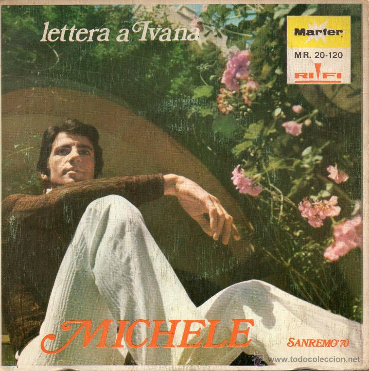 Discos de vinilo: MICHELE - FESTIVAL DE SAN REMO, SG, L´ADDIO + 1 , AÑO 1970 - Foto 2 - 42371834