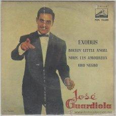 Discos de vinilo: JOSE GUARDIOLA, EXODUS - ROCKIN'LITTLE ANGEL - MOUS, LES AMOUREUX, LA VOZ DE SU AMO, 1961. Lote 42373182