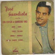 Discos de vinilo: JOSE GUARDIOLA CANTA EXITOS DE SAN REMO 1962: ADDIO.. ADDIO - CUANDO... CUAN, LA VOZ DE SU AMO, 1962. Lote 42373205