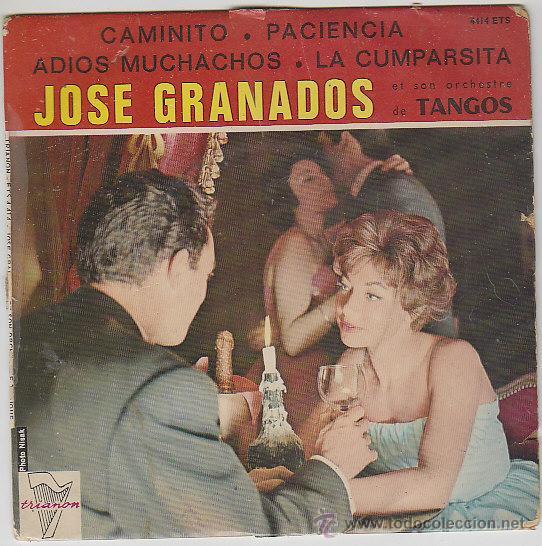 JOSÉ GRANADOS: CAMINITO / PACIENCIA / ADIOS MUCHACHOS / LA CUMPARSITA. TRAINON SIN FECHA, AÑOS 50 (Música - Discos de Vinilo - Maxi Singles - Solistas Españoles de los 50 y 60)