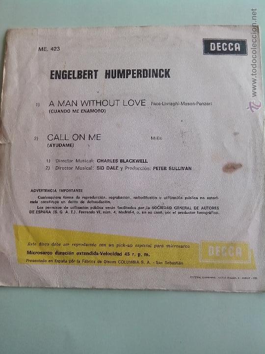 Discos de vinilo: ENGELBERT HUMPERDINCK. A MAN WITHOUT LOVE/CALL ON ME. DECCA 1967 - Foto 2 - 42385144