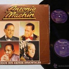 Discos de vinilo: ANTONIO MACHIN TODOS SUS EXITOS INMORTALES 2 LP VINILOS COVER GATEFOLD 1981. Lote 69330817