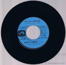 Discos de vinilo: HELIO MOTTA - JERRY MANGO Y ORQUESTA - MANO A MANO - EN ESTA TARDE GRIS. Lote 42387618