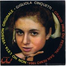 Discos de vinilo: GIGLIOLA CINQUETTI - NON HO L'ETA - FESTIVAL SAN REMO 1964. Lote 42388322