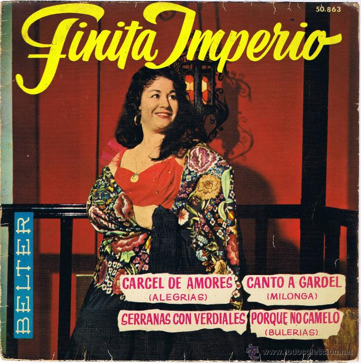 FINITA IMPERIO - CARCEL DE AMORES - CANTO A GARDEL - GUITARRA EDUARDO MARTÍNEZ (Música - Discos - Singles Vinilo - Flamenco, Canción española y Cuplé)