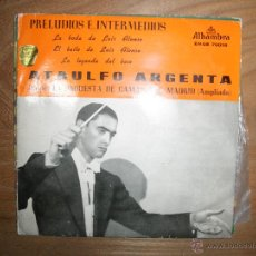 Discos de vinilo: ATAULFO ARGENTA. PRELUDIOS E INTERMEDIOS. BODA LUIS ALONSO + 3. EP. ALHAMBRA 1962. Lote 42407940