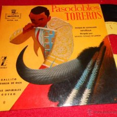 Discos de vinilo: BANDA AVIACION ESPAÑOLA PASODOBLES TOREROS.GALLITO/AGUERO/GALAS IMPERIALES +1 EP 1959 MONTILLA. Lote 42437765