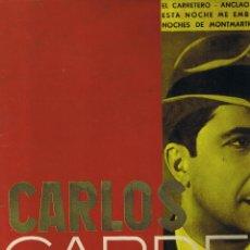 Discos de vinilo: CARLOS GARDEL - EL CARRETERO - ANCLAO EN PARIS - SIGA EL CORSO - GOLONDRINAS - YIRA. Lote 42446037