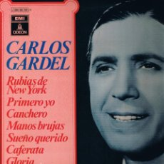Discos de vinilo: CARLOS GARDEL - RUBIAS DE NEW YORK - MURMUYOS - ROSA DE OTOÑO - CANCHERO. Lote 42446141