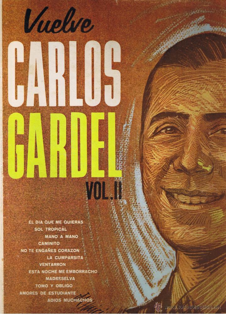 VUELVE CARLOS GARDEL - VOL II - SOL TROPICAL - ADIOS MUCHACHOS - VENTARRON - CAMINITO (Música - Discos - LP Vinilo - Grupos y Solistas de latinoamérica)