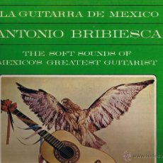Discos de vinilo: LA GUITARRA DE MEXICO - ANTONIO BRIBIESCA - DONDE ESTAS CORAZON - LA CASITA - COLOMBIANITA - TU SOLO. Lote 42447145