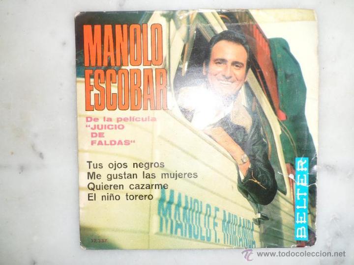 MANOLO ESCOBAR. DE LA PELÍCULA JUICIO DE FALDAS. EP. BELTER (Música - Discos de Vinilo - EPs - Flamenco, Canción española y Cuplé)