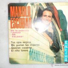 Discos de vinilo: MANOLO ESCOBAR. DE LA PELÍCULA JUICIO DE FALDAS. EP. BELTER. Lote 42451750