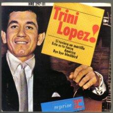 Discos de vinilo: TRINI LOPEZ. SI TUVIERA UN MARTILLO. HISPAVOX 1964.. Lote 42457219
