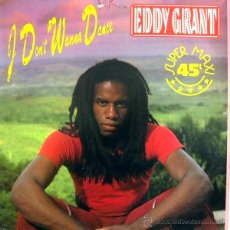 Discos de vinilo: EDDY GRANT, I DON'T WANNA DANCE MAXI-SINGLE. Lote 42457919