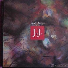 Discos de vinilo: MAXI - J.J. - SLIDE AWAY (SPAIN, CBS-SONY 1990). Lote 42458602