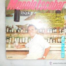 Discos de vinilo: MANOLO ESCOBAR. SI YO TUVIERA LA LLAVE Y OTRAS CANCIONES. EP. BELTER. Lote 42461146