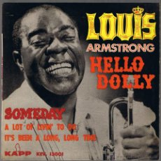 Disques de vinyle: LOUIS ARMSTRONG - HELLO DOLLY - SOMEDAY - A LOT OF LIVIN' TO DO. Lote 42461539