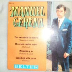 Discos de vinilo: MANUEL GERENA. TAN SOLAMENTE LA MUERTE Y OTRAS CANCIONES. EP. BELTER. Lote 42462778
