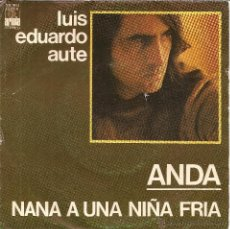 Discos de vinilo: LUIS EDUARDO AUTE - ANDA. Lote 42467131