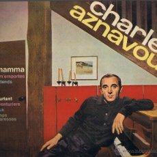 Discos de vinilo: CHARLES AZNAVOUR - LA MAMMA - SYLVIE - TU VEUX - LES AVENTURIERS. Lote 42469789