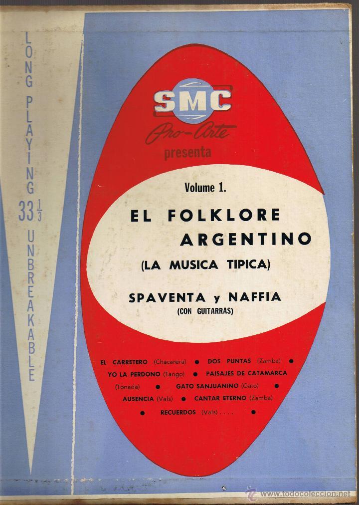 EL FOLKLORE ARGENTINO VOL I - SPAVENTA Y NAFFIA - LA MÚSICA TÍPICA (Música - Discos de Vinilo - Maxi Singles - Étnicas y Músicas del Mundo)