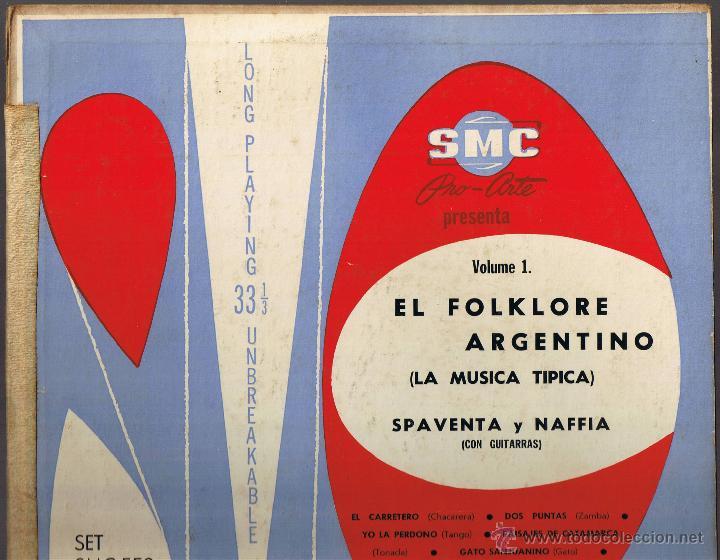 Discos de vinilo: EL FOLKLORE ARGENTINO VOL I - SPAVENTA Y NAFFIA - LA MÚSICA TÍPICA - Foto 2 - 42470095