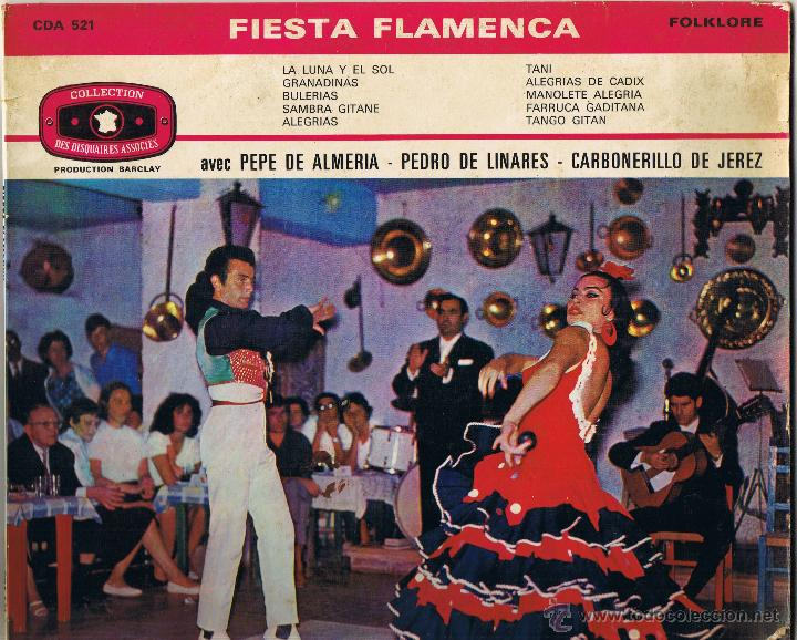 FIESTA FLAMENCA - PEPE DE ALMERIA - PEDRO DE LINARES - CARBONERILLO DE JEREZ (Música - Discos de Vinilo - Maxi Singles - Flamenco, Canción española y Cuplé)