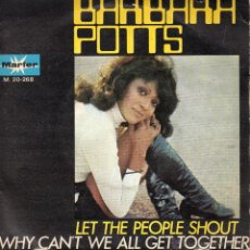 Discos de vinilo: BARBARA POTTS, SG, LET THE PEOPLE SHOUT (RAY DAVIES) + 1 , AÑO 1972. Lote 42474313