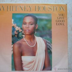 Discos de vinilo: WHITNEY HOUSTON - YOU GIVE GOOD LOVE. Lote 42475540