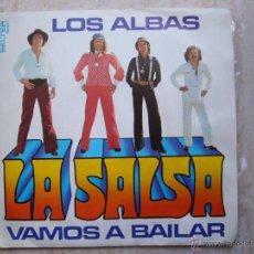 Discos de vinilo: LOS ALBAS - LA SALSA VAMOS A BAILAR. Lote 42475668