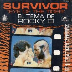 Discos de vinilo: SURVIVOR - B.S.O. FILM ROCKY III -, SG, EYE ON THE TIGER + 1 , AÑO 1982. Lote 42505729