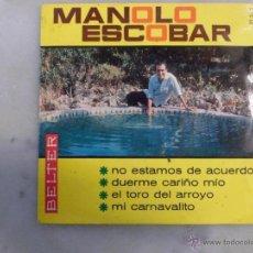Discos de vinilo: MANOLO ESCOBAR. NO ESTAMOS DE ACUERDO. EP BELTER. Lote 42507865