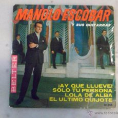 Discos de vinilo: MANOLO ESCOBAR Y SUS GUITARRAS. ¡AY QUE LLUEVE! SOLO TU PERSONA. Y MÁS. EP BELTER. Lote 42509562