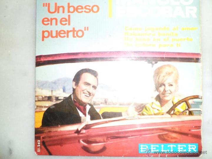 MANOLO ESCOBAR. BANDA SONORA DEL FILM UN BESO EN EL PUERTO. EP. BELTER (Música - Discos de Vinilo - EPs - Flamenco, Canción española y Cuplé)